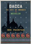 Dacca, Bangladesh, See Pakistan. The City of Mosques and Muslin. Vintage Travel poster. c1960